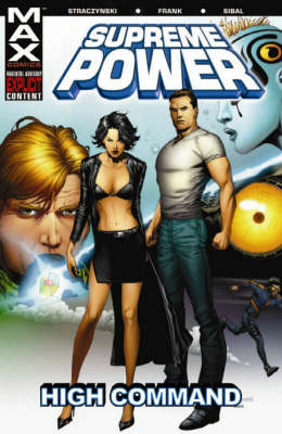 Supreme Power Vol.3: High Command - Graphic Novel Pb (Paperback)