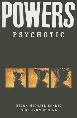 Powers: Psychotic v. 9 (Paperback)