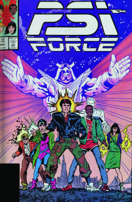 Psi-Force Classic: Vol. 1 - Graphic Novel Pb (Paperback)