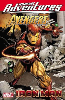Marvel Adventures Avengers: Iron Man (Paperback)