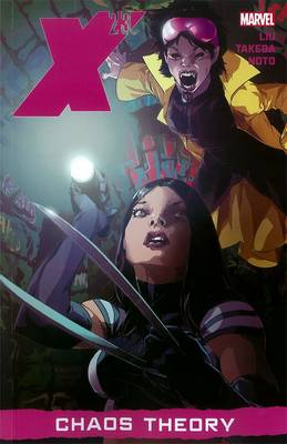 X-23: Chaos Theory Vol. 2 (Paperback)
