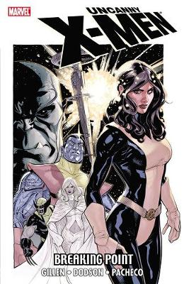 Uncanny X-Men: Breaking Point (Paperback)