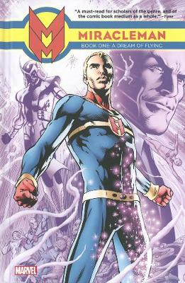Miracleman: Dream of Flying Book 1 (Hardback)
