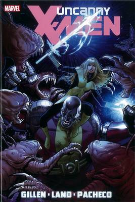 Uncanny X-Men by Kieron Gillen: Vol. 2 (Hardback)