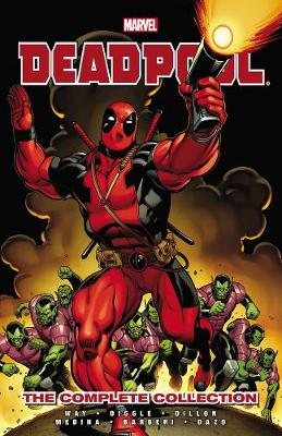 Deadpool: Complete Collection Volume 1 (Paperback)