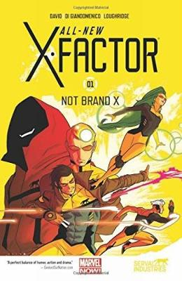 All-New X-Factor Volume 1: Not Brand X (Paperback)