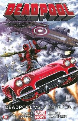 Deadpool: Deadpool vs. S.H.I.E.L.D. (Marvel Now) Volume 4 (Paperback)