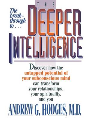 The Deeper Intelligence (Paperback)