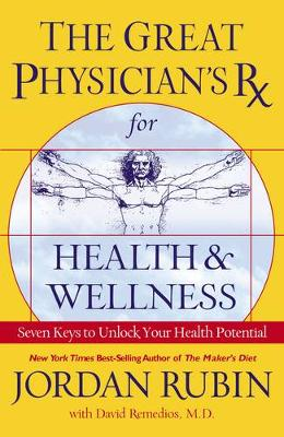 The Great Physicians Rx for Health and Wellness (Paperback)