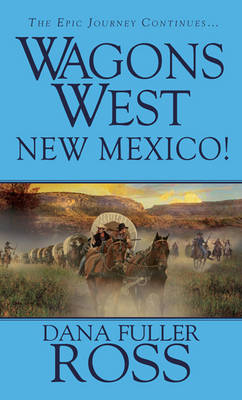 Wagons West: New Mexico! (Paperback)