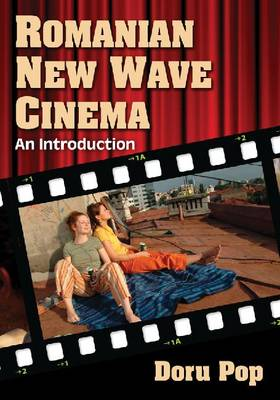 Romanian New Wave Cinema: An Introduction (Paperback)