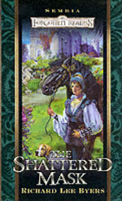 The Shattered Mask - Forgotten Realms S. (Paperback)