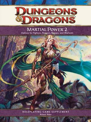 Martial Power 2: Supplement - Dungeons & Dragons (Hardback)