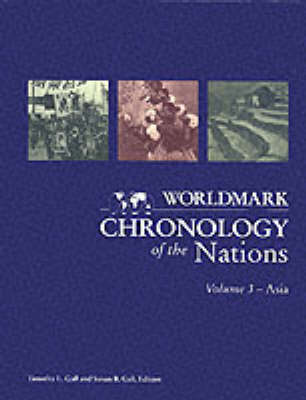 Worldmark Chronologies: Chronology of Asia v. 3 (Hardback)