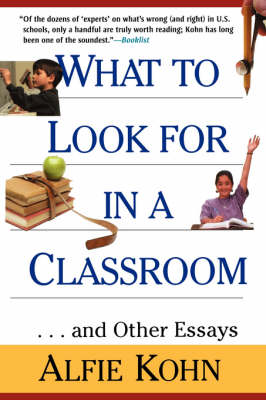 What to Look for in a Classroom and Other Essays (Paperback)