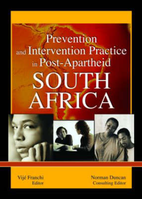 Prevention and Intervention Practice in Post-Apartheid South Africa (Paperback)