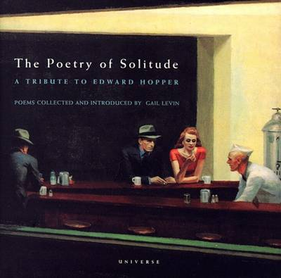The Poetry of Solitude: A Tribute to Edward Hopper (Paperback)