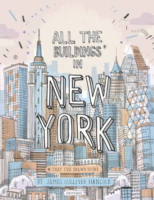 All the Buildings in New York: That I've Drawn So Far (Hardback)