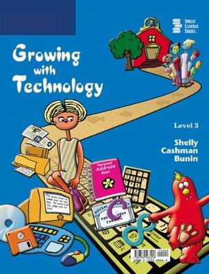 Growing with Technology: Level 3 (Paperback)
