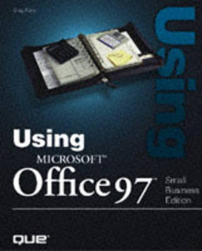 Using Microsoft Office 97: Small Business Edition (Paperback)