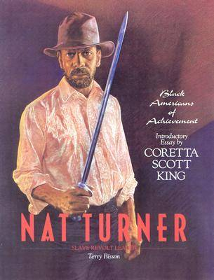 Nat Turner: Slave Revolt Leader - Black Americans of Achievement S. (Paperback)