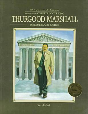 Thurgood Marshall: Supreme Court Justice - Black Americans of Achievement S. (Paperback)