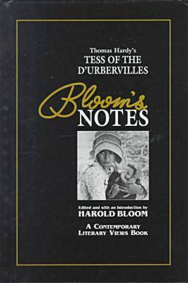 "Thomas Hardy's ""Tess of the D'Urbervilles"" - Bloom's Notes (Hardback)"