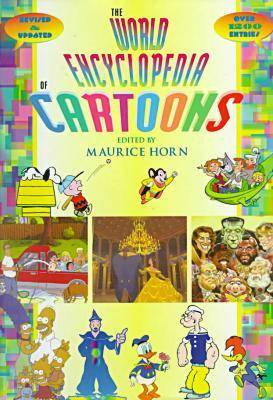 The World Encyclopaedia of Cartoons (Hardback)