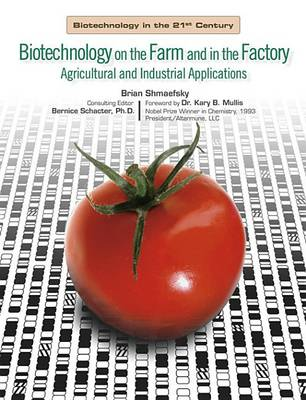 Biotechnology in the Farm and Factory - Biotechnology in the 21st Century S. (Hardback)