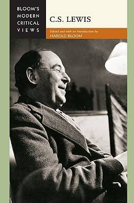 C.S. Lewis - Bloom's Modern Critical Views (Hardback)