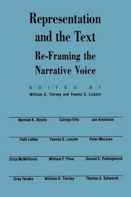 Representation and the Text: Re-framing the Narrative Voice (Paperback)