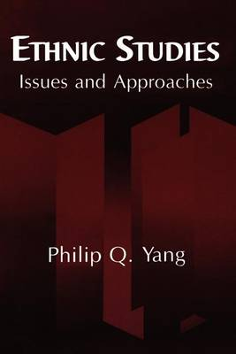 Ethnic Studies: Issues and Approaches (Paperback)