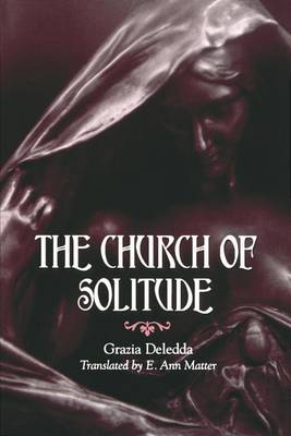 The Church of Solitude - SUNY Series, Women Writers in Translation (Paperback)
