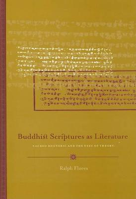 Buddhist Scriptures as Literature (Hardback)