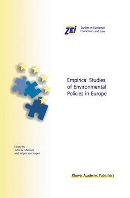 Empirical Studies of Environmental Policies in Europe - ZEI Studies in European Economics and Law v. 3 (Hardback)