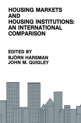 Housing Markets and Housing Institutions: An International Comparison (Hardback)