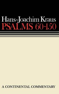 Psalms: 60-150 - Continental Commentaries (Hardback)