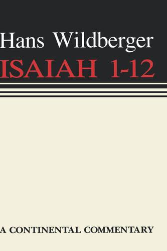 Isaiah 1-12 - Continental Commentaries (Hardback)