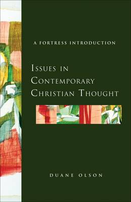 Issues in Contemporary Christian Thought: A Fortress Introduction (Paperback)