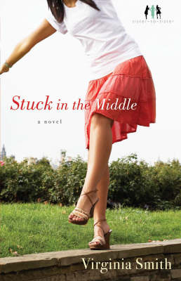 Stuck in the Middle: A Novel (Paperback)
