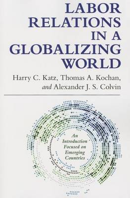 Labor Relations in a Globalizing World (Paperback)