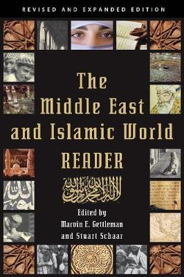 The Middle East and Islamic World Reader: An Historical Reader for the 21st Century (Paperback)