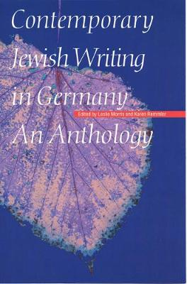 Contemporary Jewish Writing in Germany: An Anthology - Jewish Writing in the Contemporary World (Hardback)