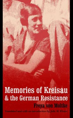 Memories of Kreisau and the German Resistance (Paperback)