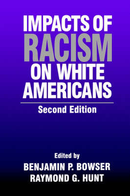 Impacts of Racism on White Americans (Paperback)