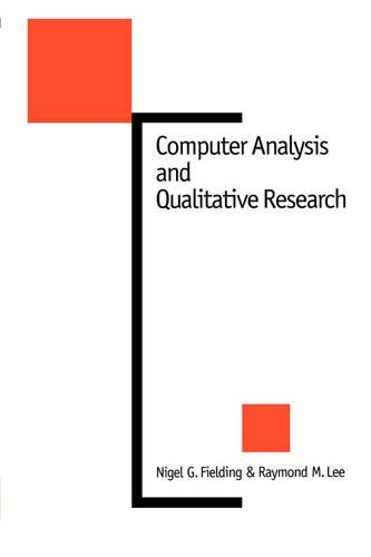 Computer Analysis and Qualitative Research - New Technologies for Social Research Series (Paperback)