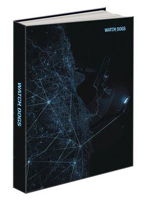 Watch Dogs Collector's Edition: Prima's Official Game Guide (Hardback)