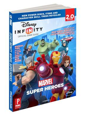 Disney Infinity: Marvel Super Heroes: Prima Official Game Guide (Paperback)