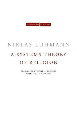 A Systems Theory of Religion - Cultural Memory in the Present (Hardback)