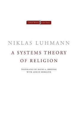 A Systems Theory of Religion - Cultural Memory in the Present (Paperback)